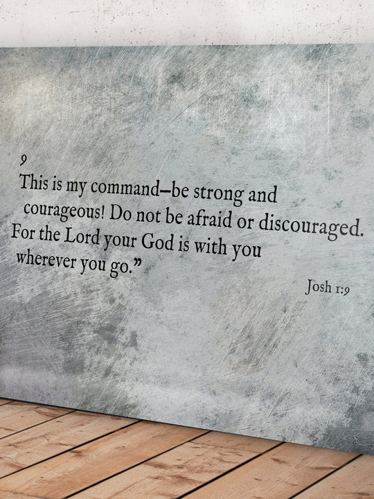 Joshua 1:9, Metal Christian Art