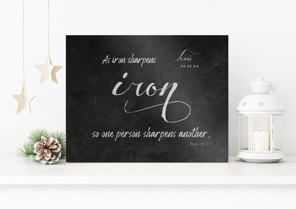 As Iron Sharpens Iron, Personalized, Gift for Her, Iron Gift, Monogrammed, Metal Sign, Scripture Sign, 6 Year Anniversary, Proverbs 27:17,