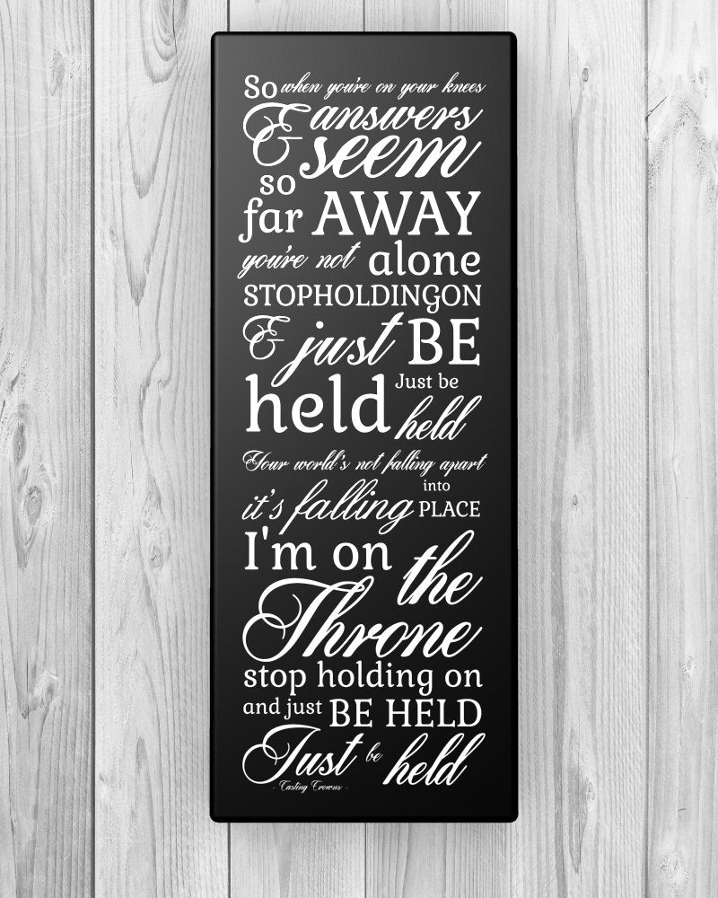 Christian subway sign - Just be held by Casting Crowns, Christian Lyrics canvas Christian wall decor religious subway signs scripture canvas