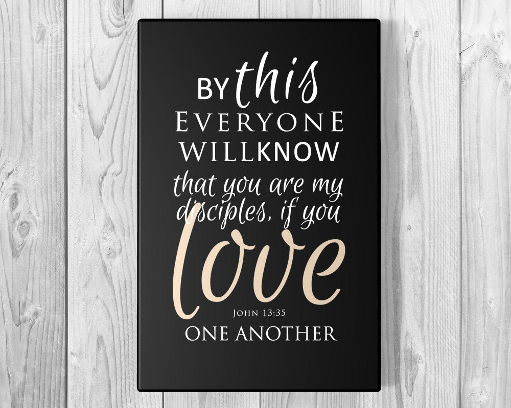 Scripture on Canvas Valentines Day Gifts about Love; Christian Valentine; Love bible verses canvas gift; John 13:35 on Canvas