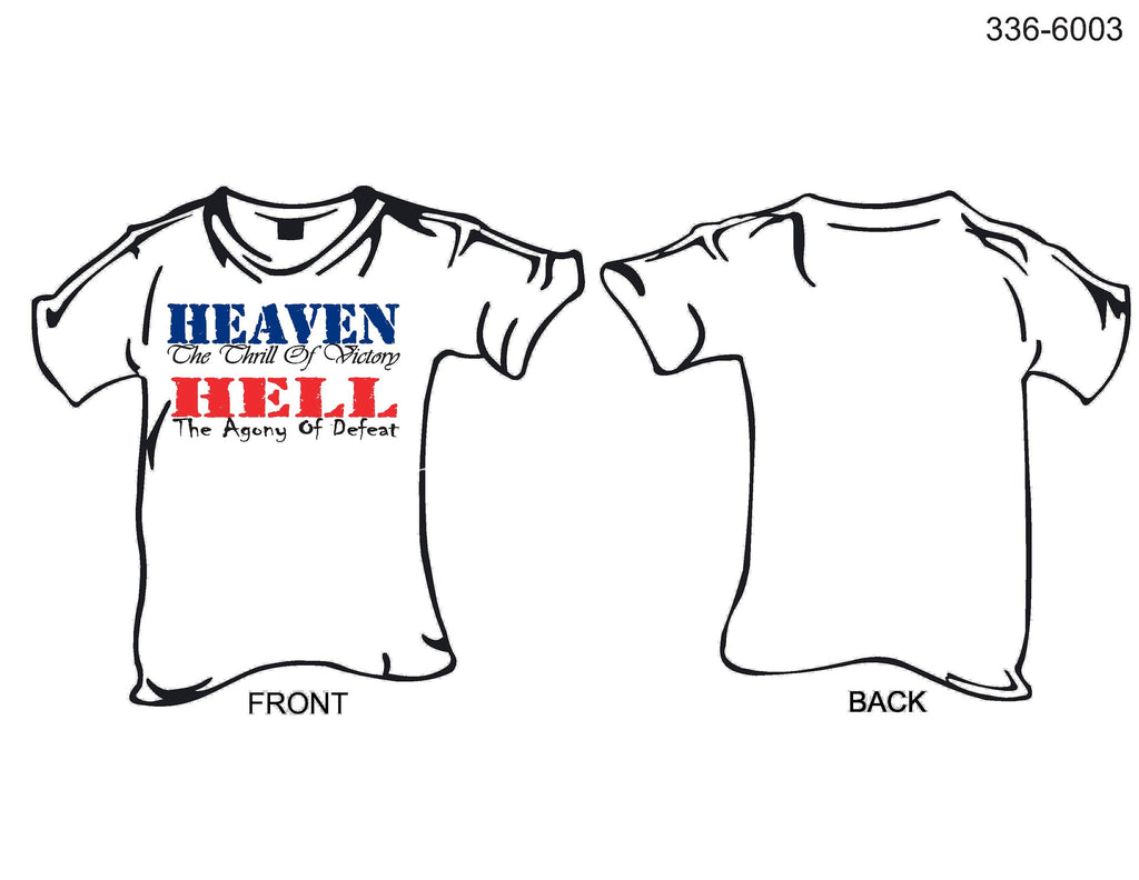 T-Shirt, Short Sleeve, Heaven, The Thrill of Victory / Hell, The Agony of Defeat
