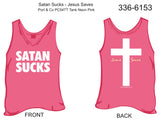 Tank, Satan Sucks/Jesus Saves (neon pink)