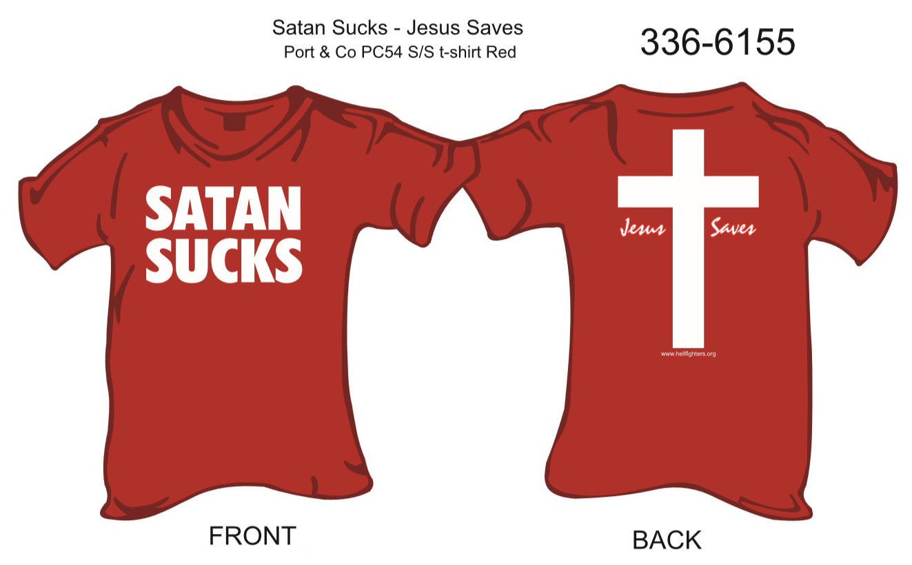 T-Shirt, Short Sleeve, Satan Sucks/Jesus Saves (red)