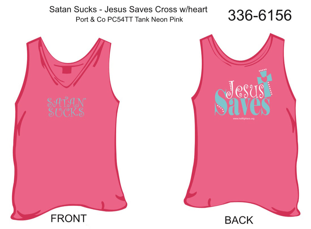 Tank, Satan Sucks/Jesus Saves Cross w/Heart (neon pink)