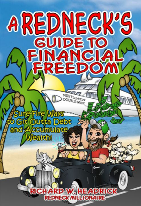 Book, Redneck's Guide to Financial Freedom