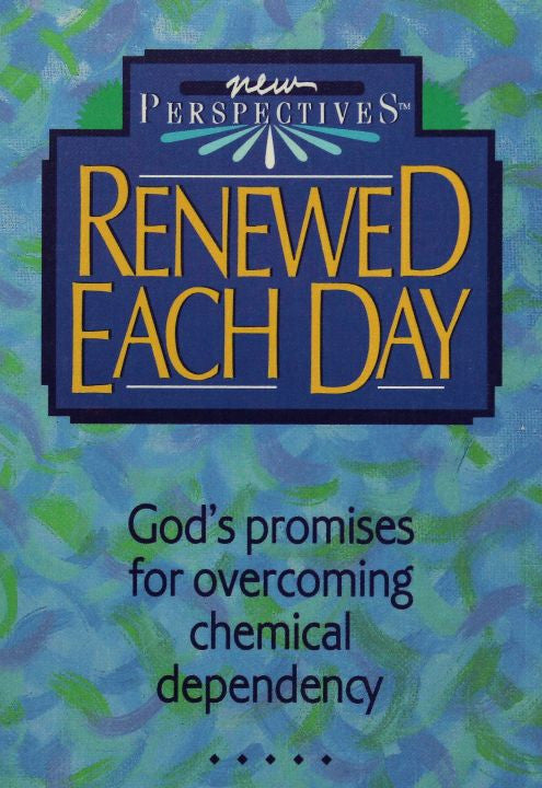 Renewed Each Day