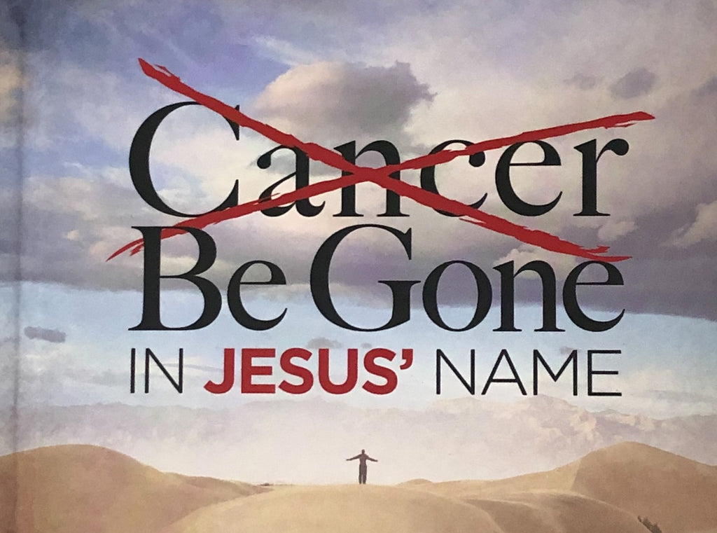 Book, Cancer Be Gone In Jesus' Name
