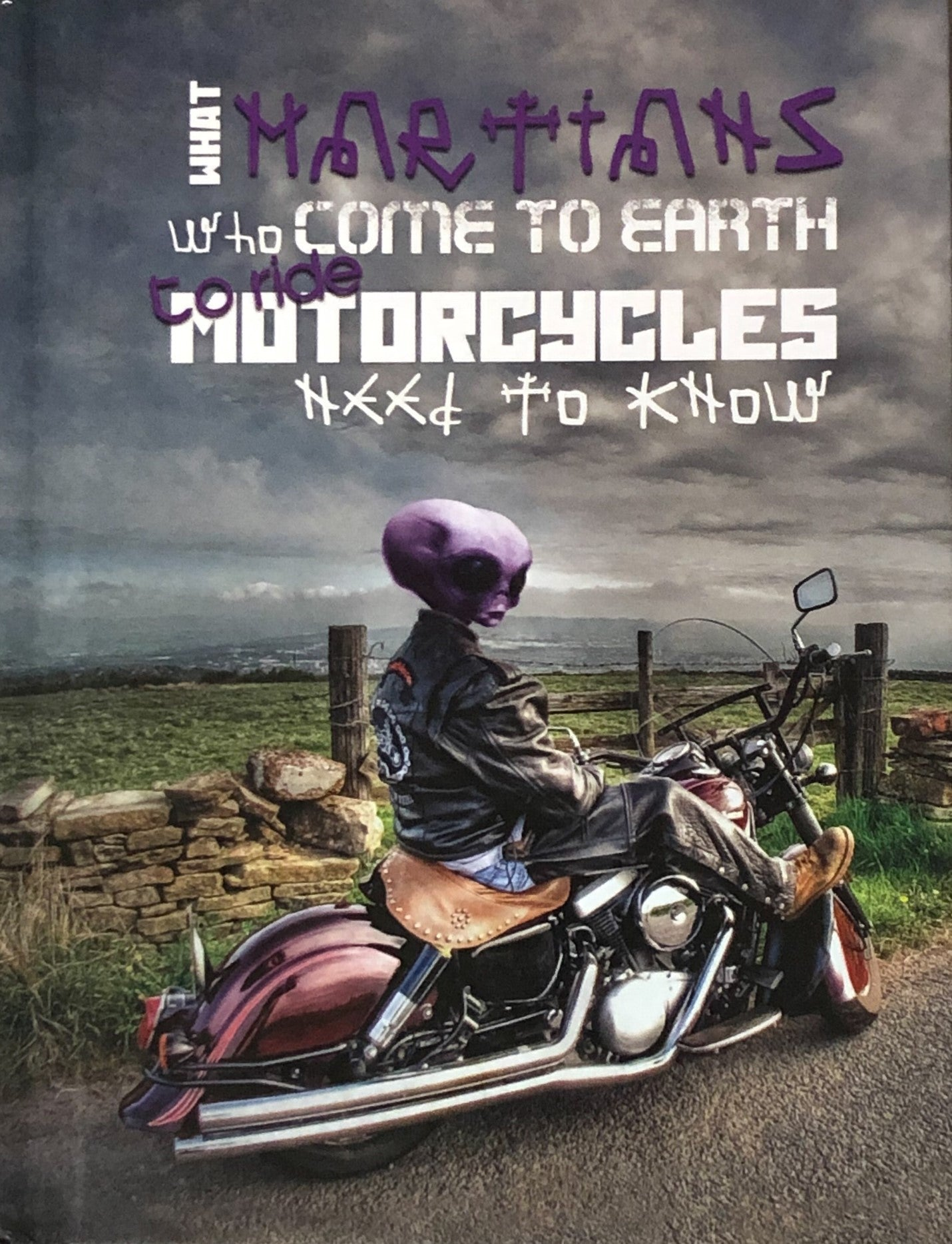 Book, What Martians Who Come To Earth To Ride Motorcycles Need To Know