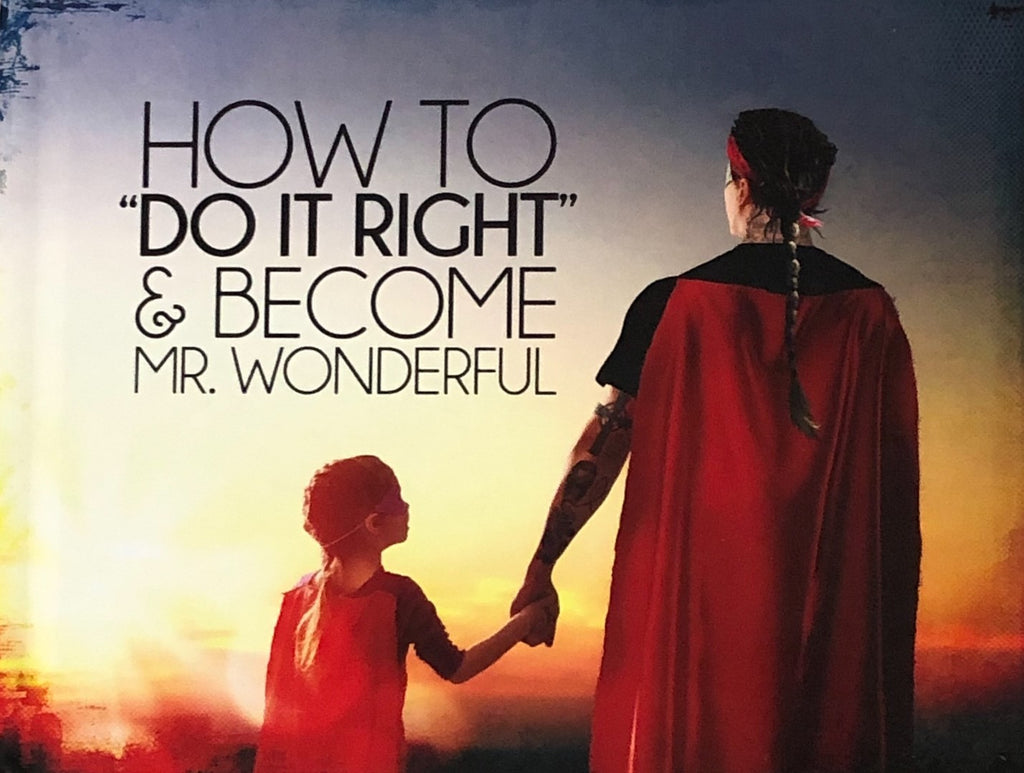 Book, How To Do It Right & Become Mr. Wonderful