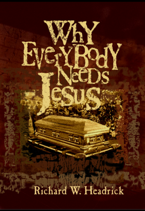 Book, Why Everybody Needs Jesus