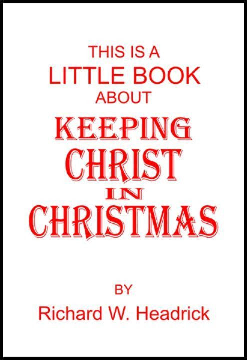 Book, Keeping Christ In Christmas (Per Dozen)