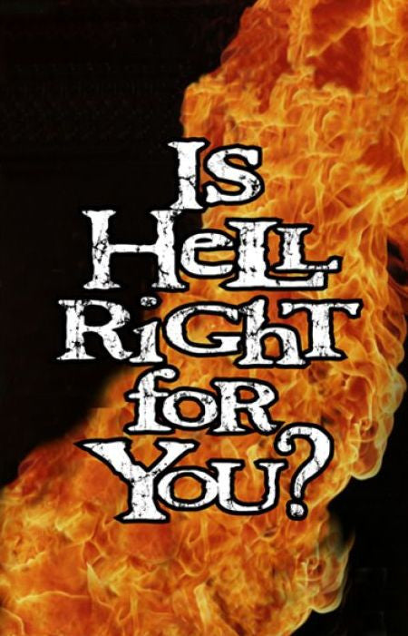 Tracts, Is Hell Right For You? (Pack of 100)