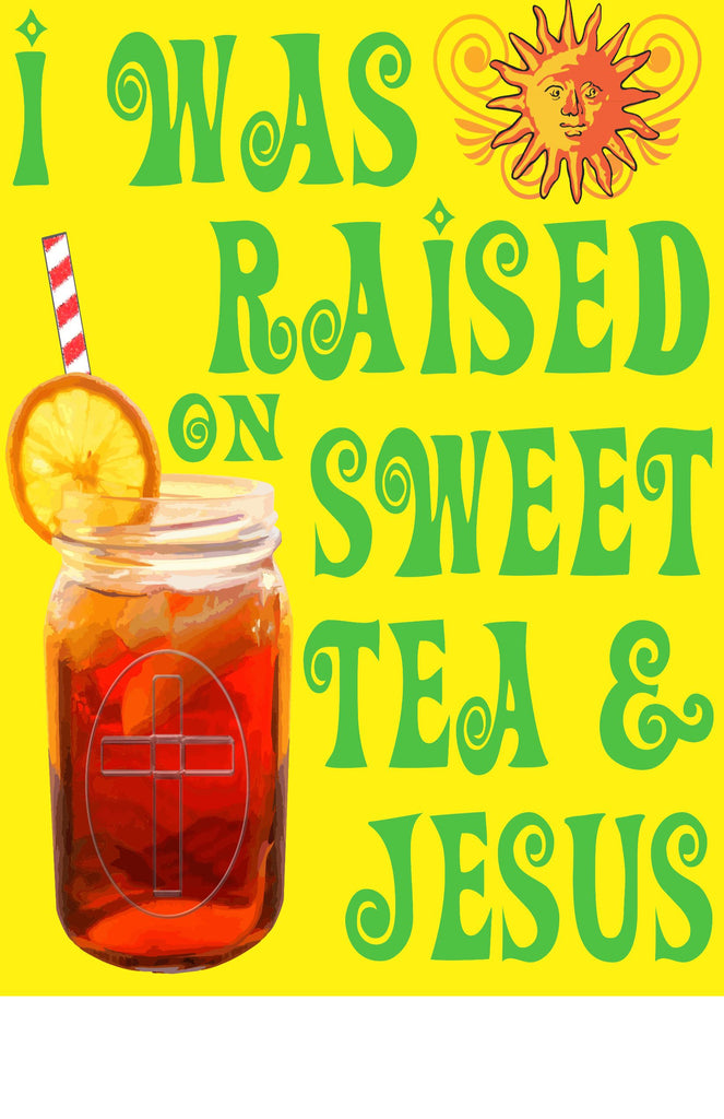 Poster, Sweat Tea & Jesus