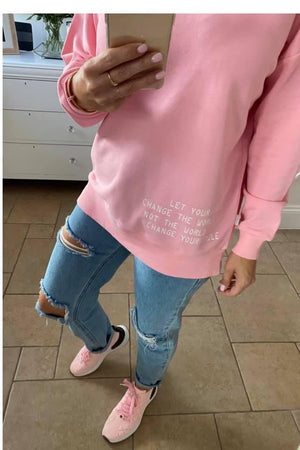 Let Your Smile Change The World Sweatshirt Pink