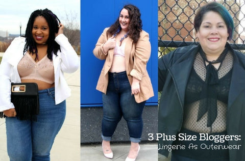 Plus Size Bloggers: Lingerie As Outerwear