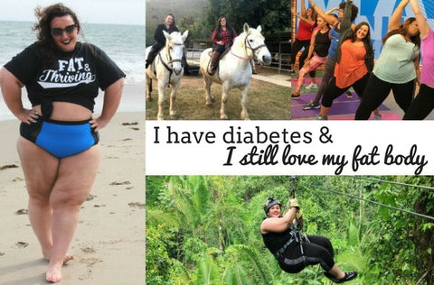 I Have Diabetes and I Still Love My Fat Body