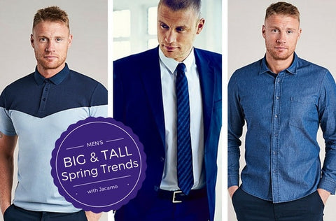 Men's Big and Tall Spring Fashion Trends
