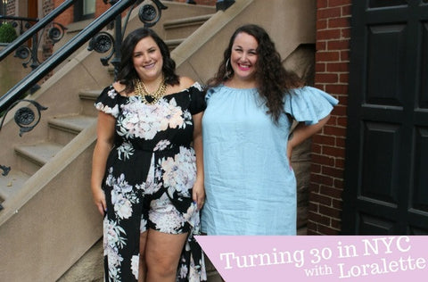 Best Friend Friday: Turning 30 in NYC with Loralette