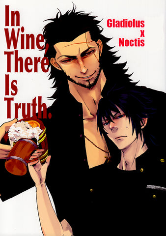 Final Fantasy 15 Doujinshi - In Wine There Is Truth. (Gladiolus x Noctis) - Cherden's Doujinshi Shop - 1