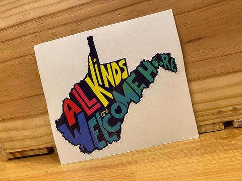 All Kinds Are Welcome Here Sticker