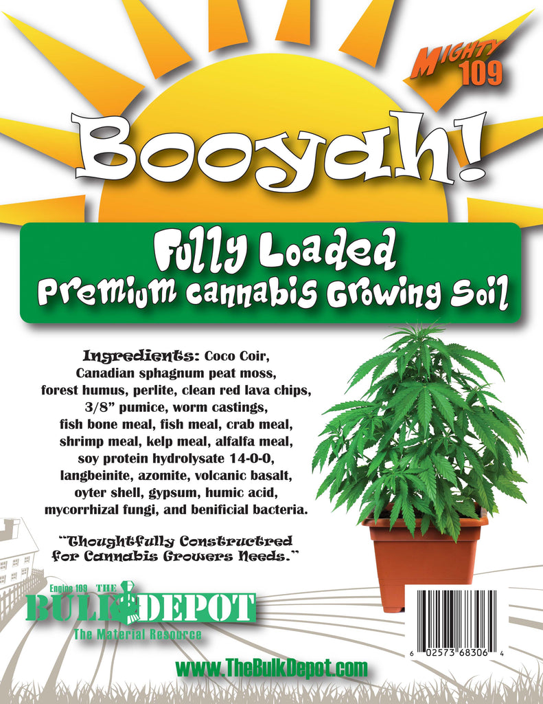 "MIGHTY109 ""Booyah!"" Fully Loaded Potting Soil"