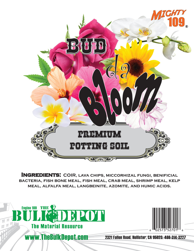 "Mighty 109 ""Bud da Bloom"" Premium Potting Soil"