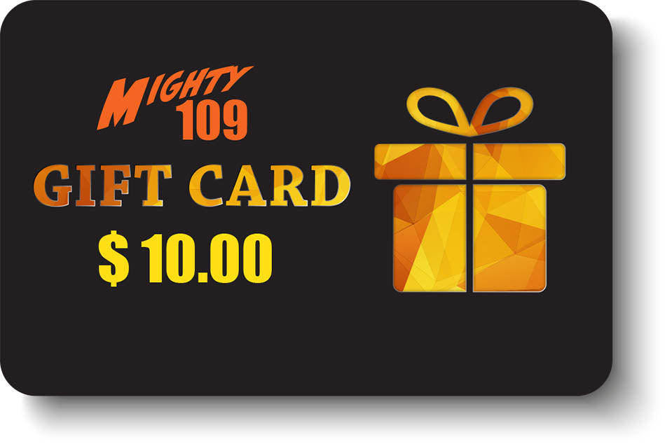 MIGHTY 109 Gift Card