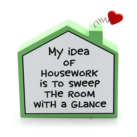 "#4027111 - 4"" PLAQUE-MY IDEA OF HOUSEWORK  -  72/CASE"
