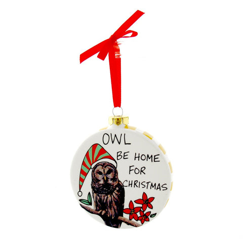 "#4041539 - HOOTS4.25""ORNAMENT-OWL BE HOME  -  48/CASE"
