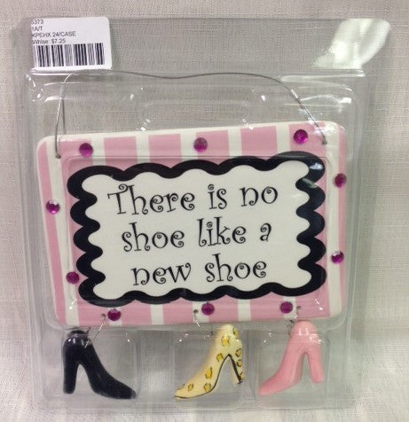 "#5373 - S.LANIER 6""X4"" GIRLIE PLAQUES THERE IS NO SHOE LIKE A NEW SH  -  24/CASE"