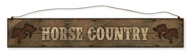"#B5210140 - 23.5X4"" HORSE COUNTRY SIGN  -  12/CASE"