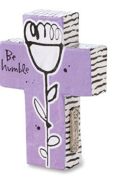 "#D1003470049 - 5"" BE HUMBLE CROSS  -  72/CASE"