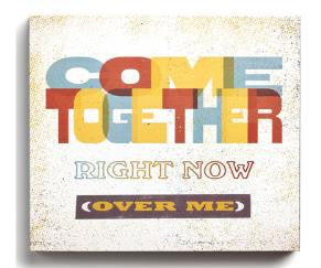 "#D101498 - 12""SQ.COME TOGETHER WALL ART LYRICOLOGY  -  12/CASE"