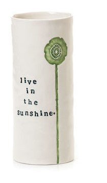 "#D102832 - 8""H LIVE IN THE SUNSHINE VASE  -  12/CASE"