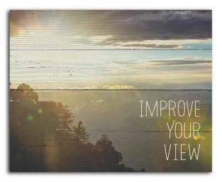 "#SCE1007 - 10""X 8"" PLAQUE-IMPROVE YOUR VIEW  -  32/CASE"