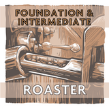 Roaster Foundation and Intermediate