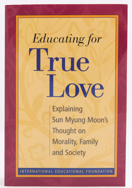 Educating for True Love