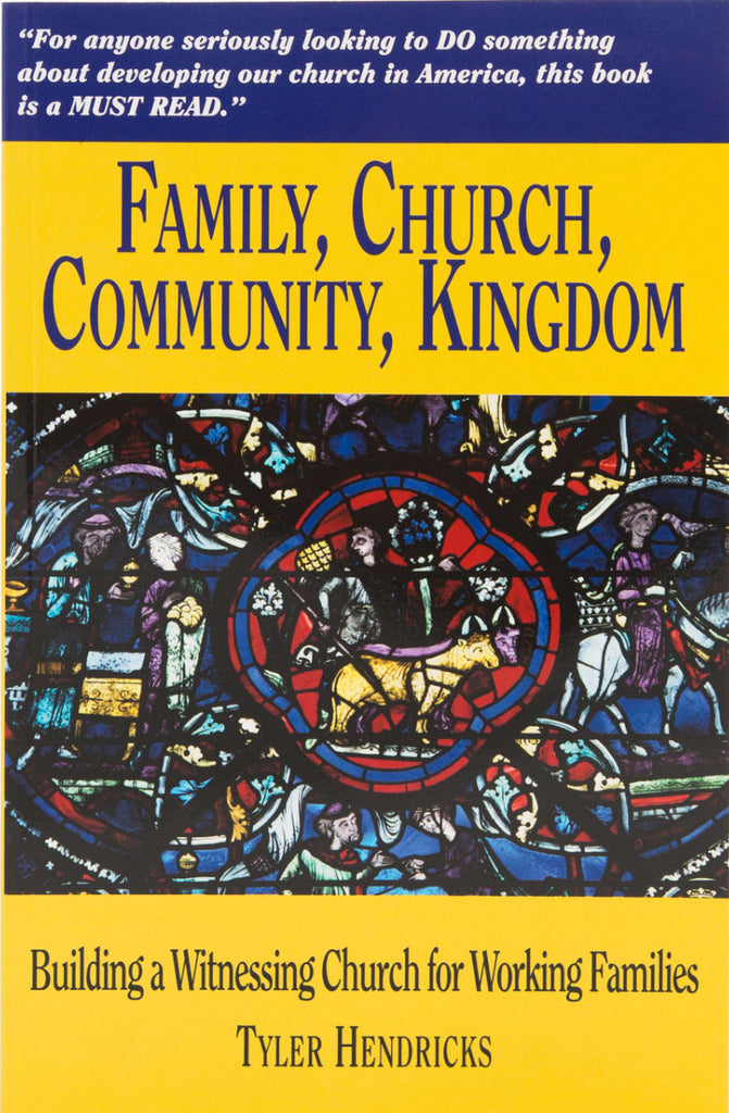 Family, Church, Community, Kingdom