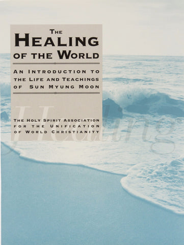The Healing of the World