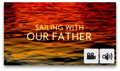 Congregational: Sailing With Our Father