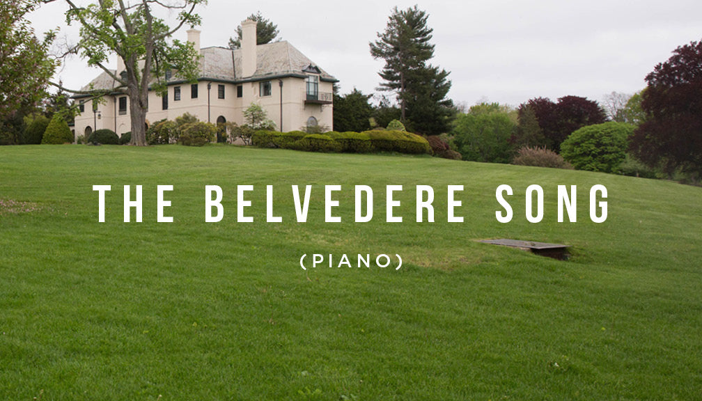 Meditation: The Belvedere Song