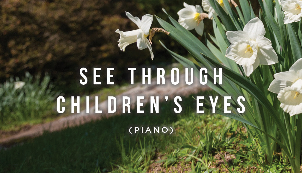 Meditation: See Through Children's Eyes