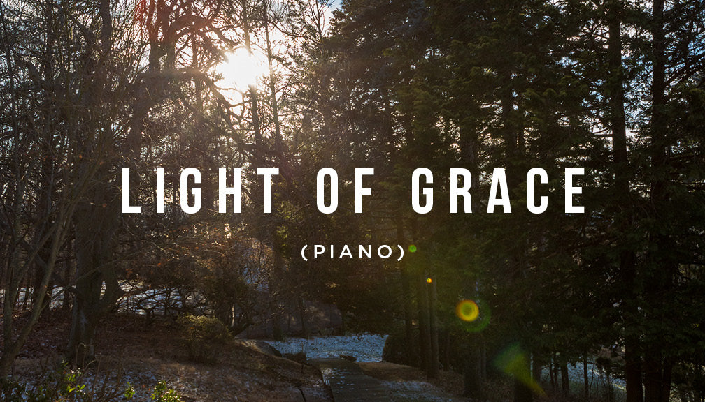 Meditation: Light of Grace
