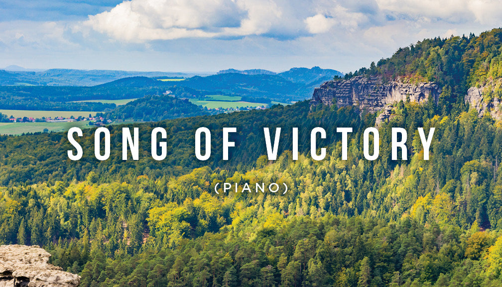 Meditation: Song of Victory