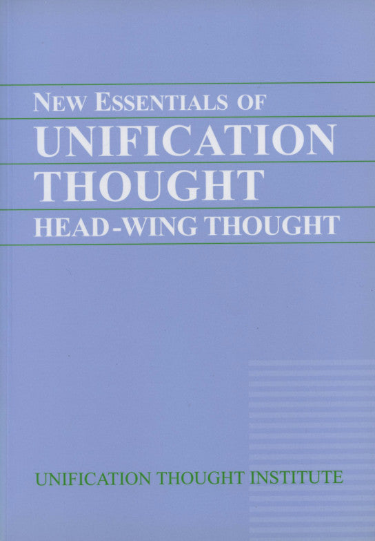 New Essentials of Unification Thought
