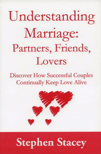 Understanding Marriage: Partners, Friends, Lovers