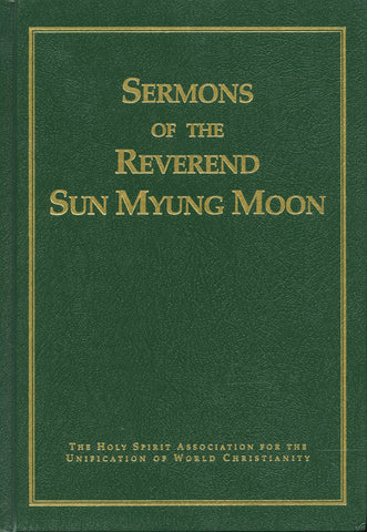 The Sermons of Reverend Sun Myung Moon