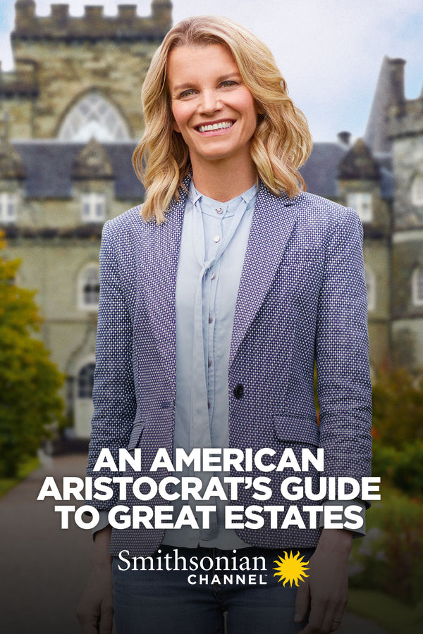 American Aristocrat's a guide to Great estates