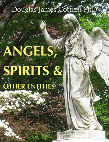 Angels, Spirits and Other Entities (ebook)