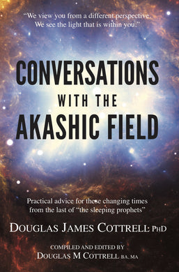 Conversations with the Akashic Field (paperback)